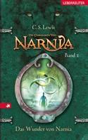 C. S. Lewis: Die Chroniken von Narnia - Das Wunder von Narnia (Bd. 1) ★★★★