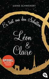 Léon & Claire - Er trat aus den Schatten