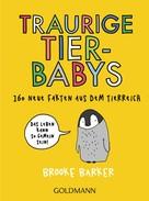 Brooke Barker: Traurige Tierbabys ★★★