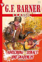 G.F. Barner Classic 21 – Western - Abrechnung - eiskalt und gnadenlos