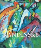 Wassily Kandinsky: Kandinsky