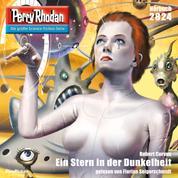 """Perry Rhodan 2824: Ein Stern in der Dunkelheit - Perry Rhodan-Zyklus """"Die Jenzeitigen Lande"""""""