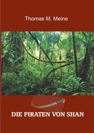 Harold L. Goodwin: Die Piraten von Shan