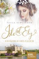 Paula Bergström: Isle of Ely - Gefährliches Glück ★★★