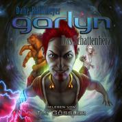 Garlyn: Das Schattenherz - Schattenraum-Trilogie 3