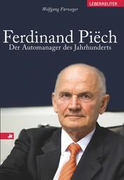 Ferdinand Piech - Der Automanager des Jahrhunderts