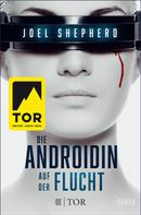 Joel Shepherd: Die Androidin - Auf der Flucht ★★★★