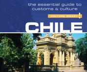 Chile - Culture Smart! - The Essential Guide to Customs & Culture (Unabridged)