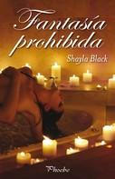 Shayla Black: Fantasía prohibida ★★★★★