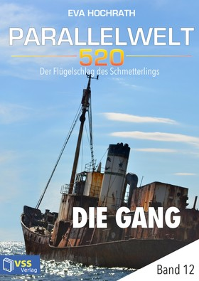 Parallelwelt 520 - Band 12 - Die Gang