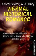 Alfred Bekker: Viermal Historical Romance ★★★★★