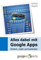 Jochen Hegele: Alles dabei mit Google Apps ★★★★