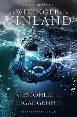 Die Wikinger von Vinland (Band 2): Gestohlene Vergangenheit