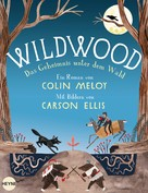 Colin Meloy: Wildwood - Das Geheimnis unter dem Wald ★★★★