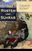 Friedrich Rückert: Rostem und Suhrab