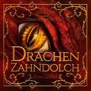 Der Drachenzahndolch - Die Saga der Drachenrüstung, Band 1 (Ungekürzt)