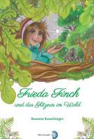 Edition Sternsaphir: Frieda Finch und das Glitzern im Wald ★★★★