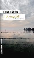 Erich Schütz: Judengold ★★★★