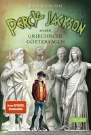 Rick Riordan: Percy Jackson erzählt: Griechische Göttersagen ★★★★