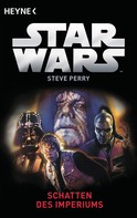 Steve Perry: Star Wars™: Schatten des Imperiums ★★★★