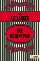 Gary Alexander: Der goldene Pfau