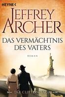 Jeffrey Archer: Das Vermächtnis des Vaters ★★★★★
