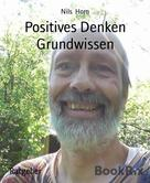 Nils Horn: Positives Denken Grundwissen