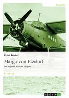 Ernst Probst: Marga von Etzdorf