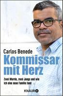 Carlos Benede: Kommissar mit Herz ★★★★★