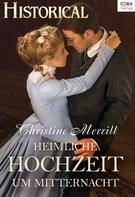 Christine Merrill: Heimliche Hochzeit um Mitternacht ★★★★