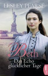 Beth - Das Echo glücklicher Tage