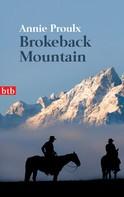 Annie Proulx: Brokeback Mountain ★★★★