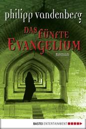 Das fünfte Evangelium - Roman