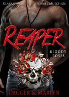 Bärbel Muschiol: Reaper. Bloody Roses - Dagger und Marlen ★★★★