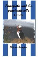 Matthias Langkau: Panagiotis und die geheimnisvolle Grotte