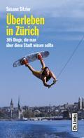 Susann Sitzler: Überleben in Zürich ★★★★