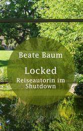 Locked - Reiseautorin im Shutdown