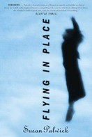 Susan Palwick: Flying in Place