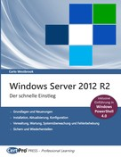 Carlo Westbrook: Windows Server 2012 R2 - Der schnelle Einstieg ★★★★