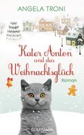Angela Troni: Kater Anton und das Weihnachtsglück ★★★★