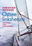 Christian Irrgang: Ostsee linksherum ★★★★