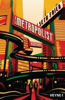 Seth Fried: Der Metropolist ★★★