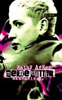 Kathy Acker: Meine Mutter ★★