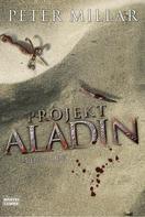 Peter Millar: Projekt Aladin ★★★