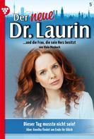 Viola Maybach: Der neue Dr. Laurin 5 – Arztroman ★★★★★