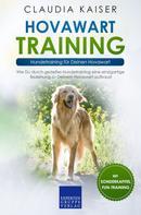 Claudia Kaiser: Hovawart Training – Hundetraining für Deinen Hovawart