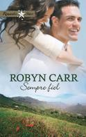 Robyn Carr: Sempre fiel