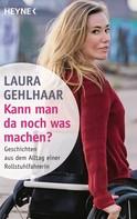 Laura Gehlhaar: Kann man da noch was machen? ★★★★