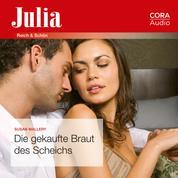 Die gekaufte Braut des Scheichs (Julia)