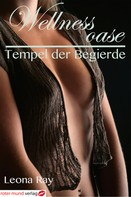 Leona Ray: Wellnessoase-Tempel der Begierde ★★★